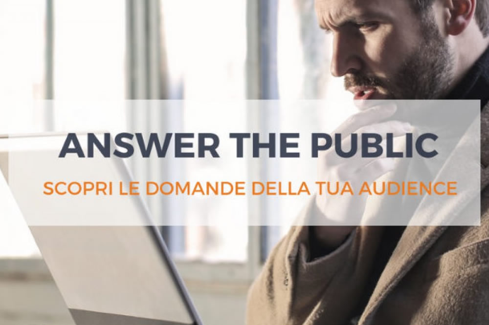 Come creare contenuti editoriali usando Answer the Public